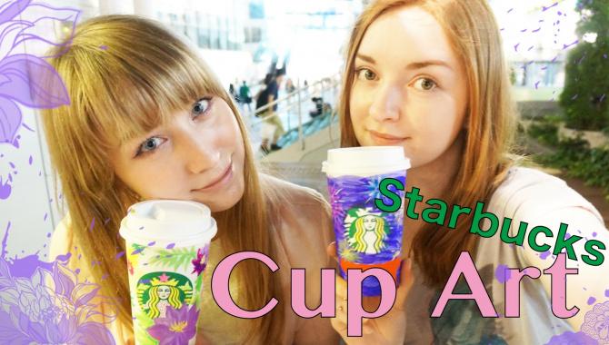 Starbucks: Рисуем на стаканчиках! (Видео)