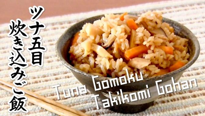 Гомоку Такикоми Гохан с тунцом - Видео-рецепт